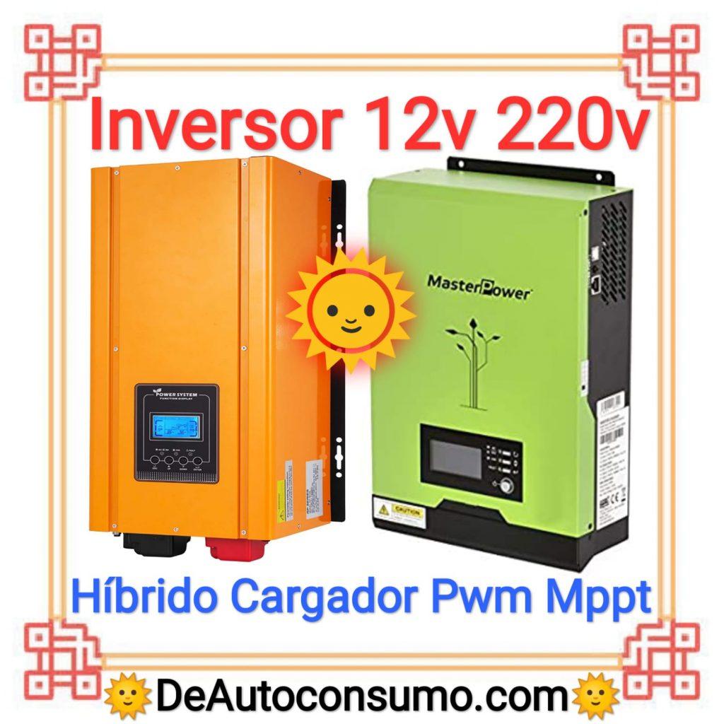 Inversor 12v a 220v hibrido cargador pwm mppt